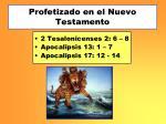 profetizado en el nuevo testamento