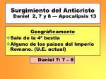 surgimiento del anticristo daniel 2 7 y 8 apocalipsis 13