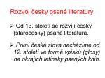 rozvoj esky psan literatury
