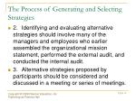 the process of generating and selecting strategies1