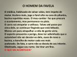 o homem da favela1
