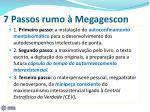 7 passos rumo megagescon