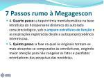 7 passos rumo megagescon1