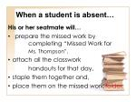 when a student is absent