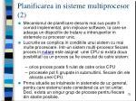 planificarea in sisteme multiprocesor 2
