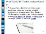 planificarea in sisteme multiprocesor 4