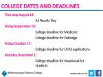 college dates and deadlines