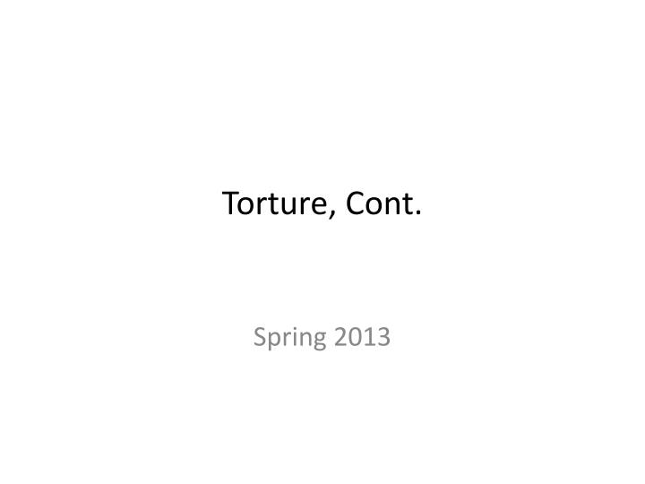 torture cont n.