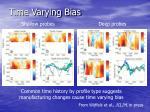 time varying bias