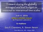toward closing the globally averaged sea level budget on seasonal to interannual time scales