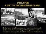 potlatch a gift to the merchant class