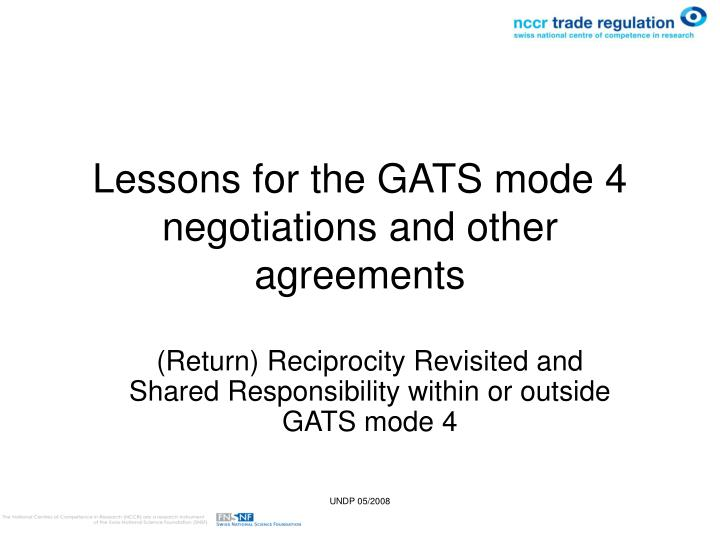 lessons for the gats mode 4 negotiations and other agreements n.