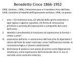 benedetto croce 1866 1952