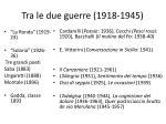 tra le due guerre 1918 1945