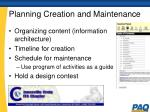 planning creation and maintenance