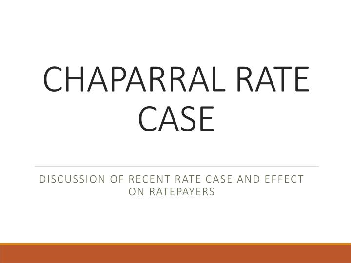 chaparral rate case n.