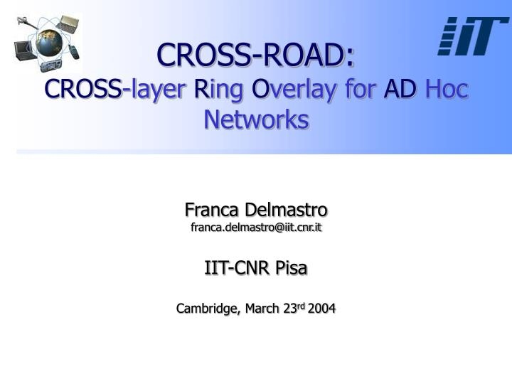 cross road cross layer r ing o verlay for ad hoc networks n.