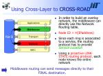 using cross layer to cross road