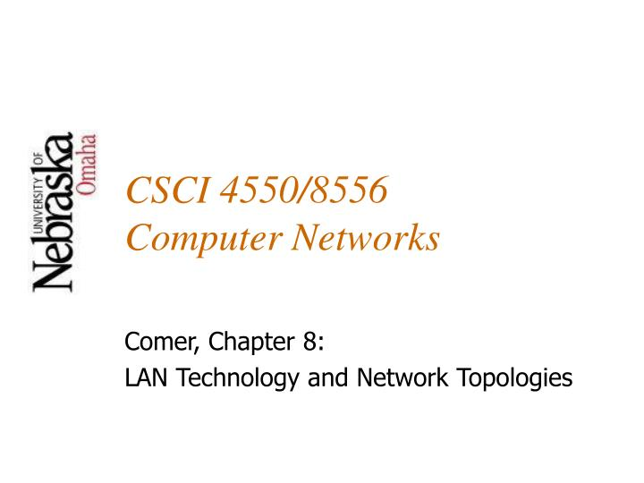 csci 4550 8556 computer networks n.