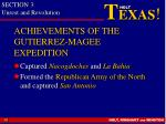 achievements of the gutierrez magee expedition