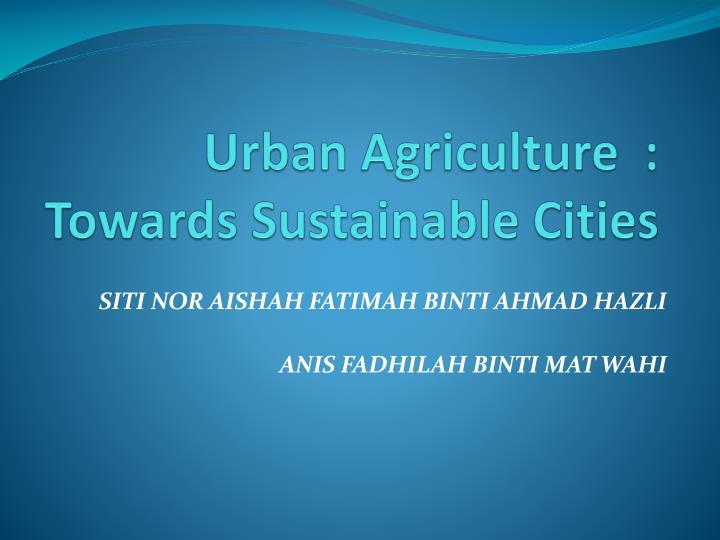 urban agriculture towards sustainable cities n.