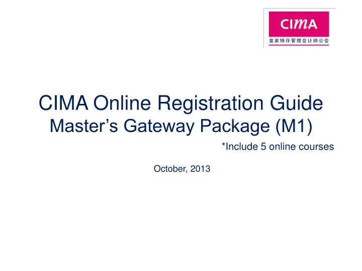 cima online registration guide master s gateway package m1 n.