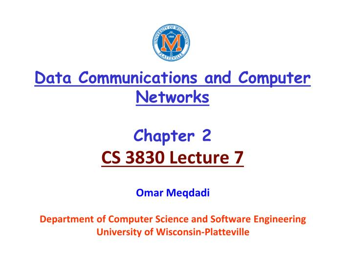 data communications and computer networks chapter 2 cs 3830 lecture 7 n.