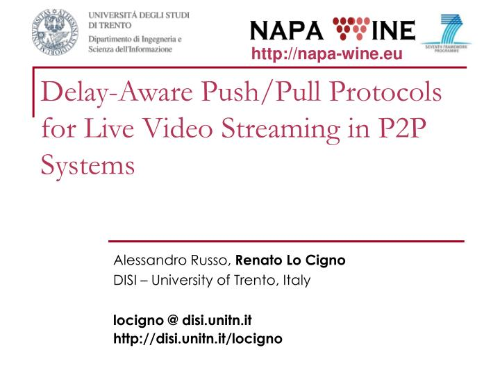 delay aware push pull protocols for live video streaming in p2p systems n.