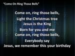 come on ring those bells4