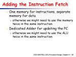 adding the instruction fetch