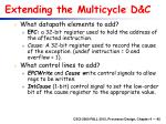 extending the multicycle d c
