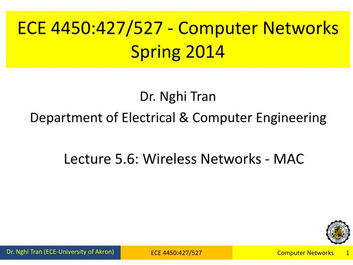 ece 4450 427 527 computer networks spring 2014 n.