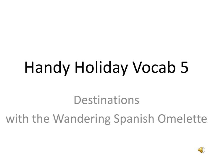 handy holiday vocab 5 n.