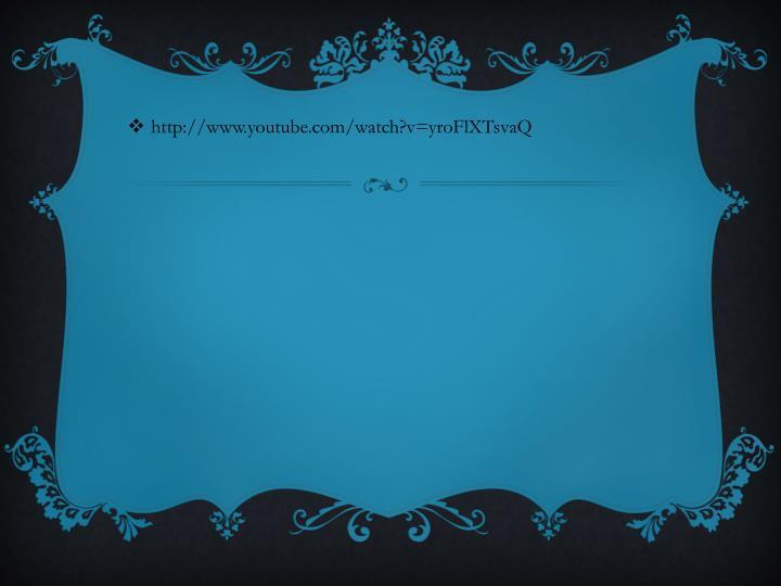http://www.youtube.com/watch?v=yroFlXTsvaQ