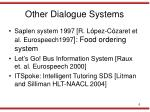 other dialogue systems