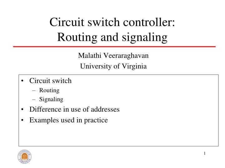 circuit switch controller routing and signaling n.