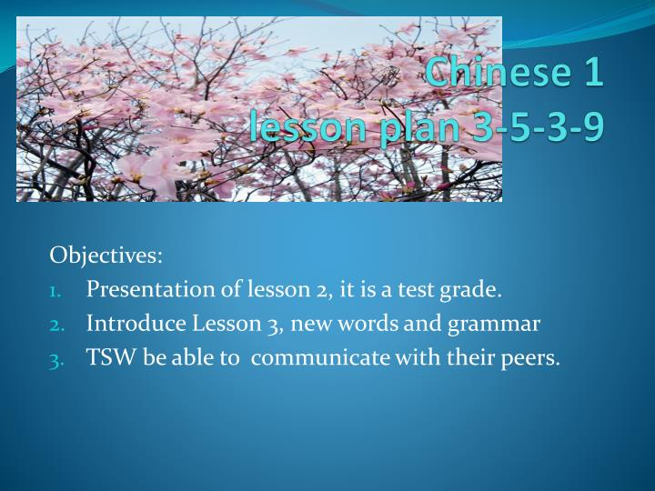 chinese 1 lesson plan 3 5 3 9 n.