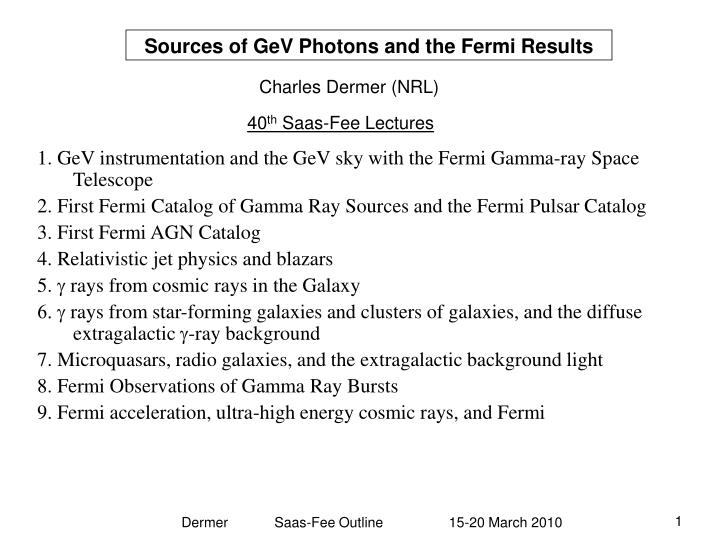 sources of gev photons and the fermi results n.