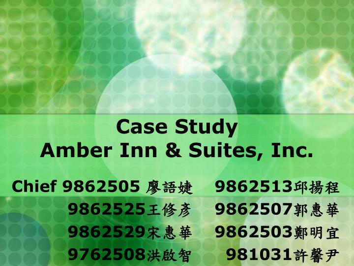 case study amber inn suites inc n.
