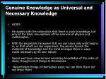 genuine knowledge as universal and necessary knowledge