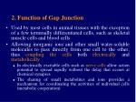 2 function of gap junction