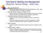 tech note 6 waiting line management objective service design wait lines