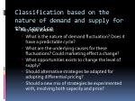 classification based on the nature of demand and supply for the service2