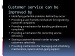 customer service can be improved by1