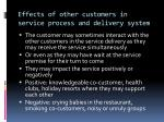 effects of other customers in service process and delivery system
