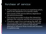 purchase of service