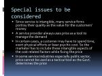 special issues to be considered