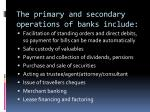 the primary and secondary operations of banks include1