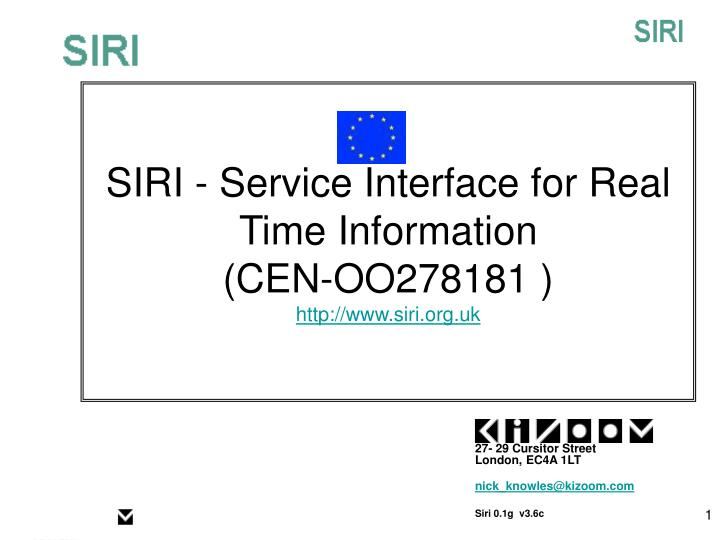 siri service interface for real time information cen oo278181 http www siri org uk n.