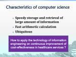 characteristics of computer science